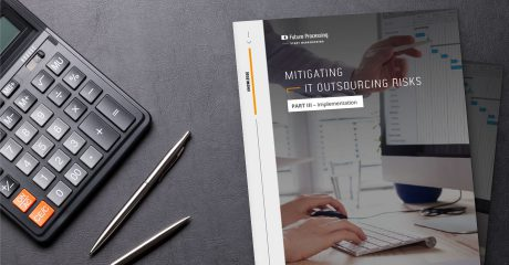 Mitigating IT Outsourcing Risks Part III - Implementation